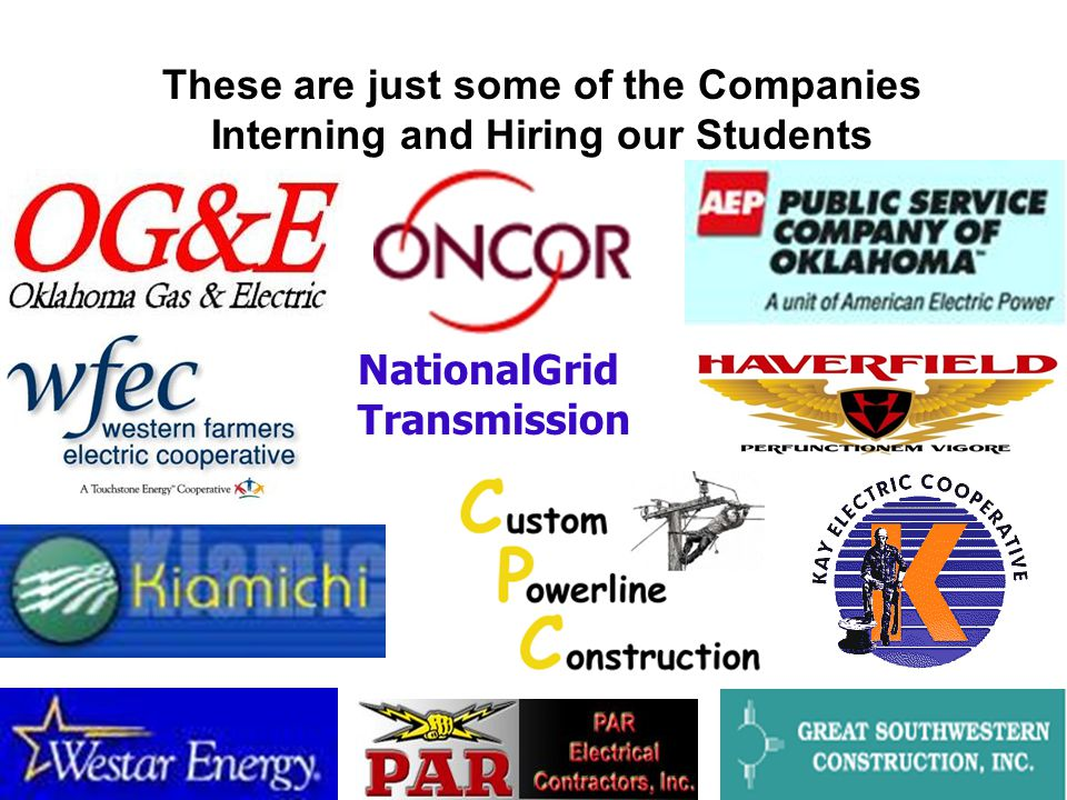 These are just some of the Companies Interning and Hiring our Students NationalGrid Transmission