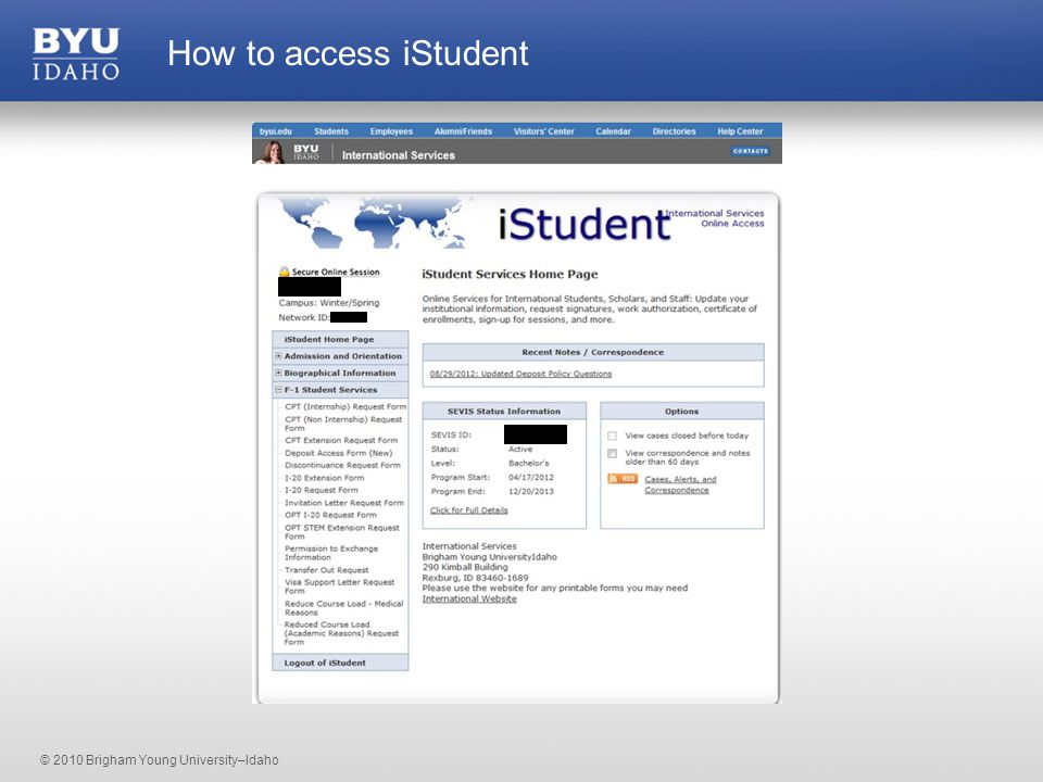 © 2010 Brigham Young University–Idaho How to access iStudent