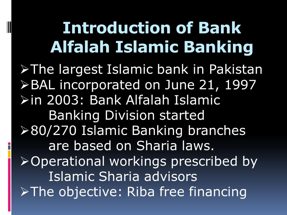 Critical Analysis Bank Alfalah Islamic Banking Division sets its goals according to its mission and vision statement.