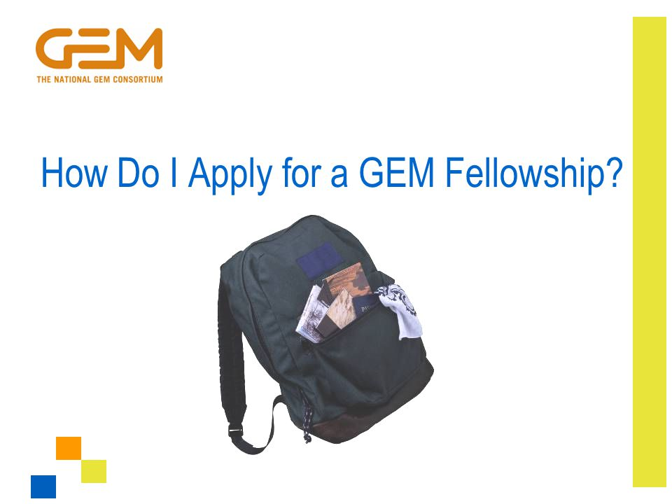 How Do I Apply for a GEM Fellowship?