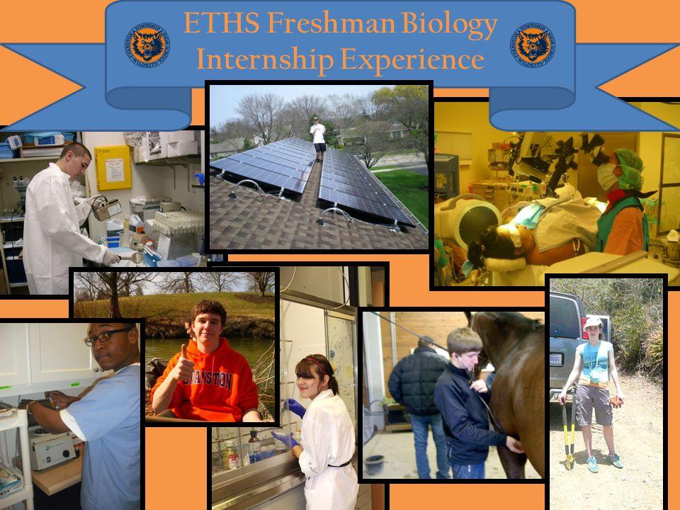 ETHS Freshman Biology Internship Experience