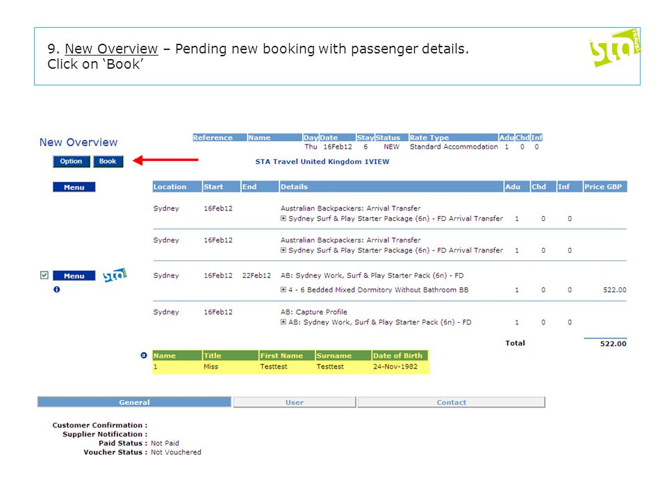 9. New Overview – Pending new booking with passenger details. Click on 'Book'