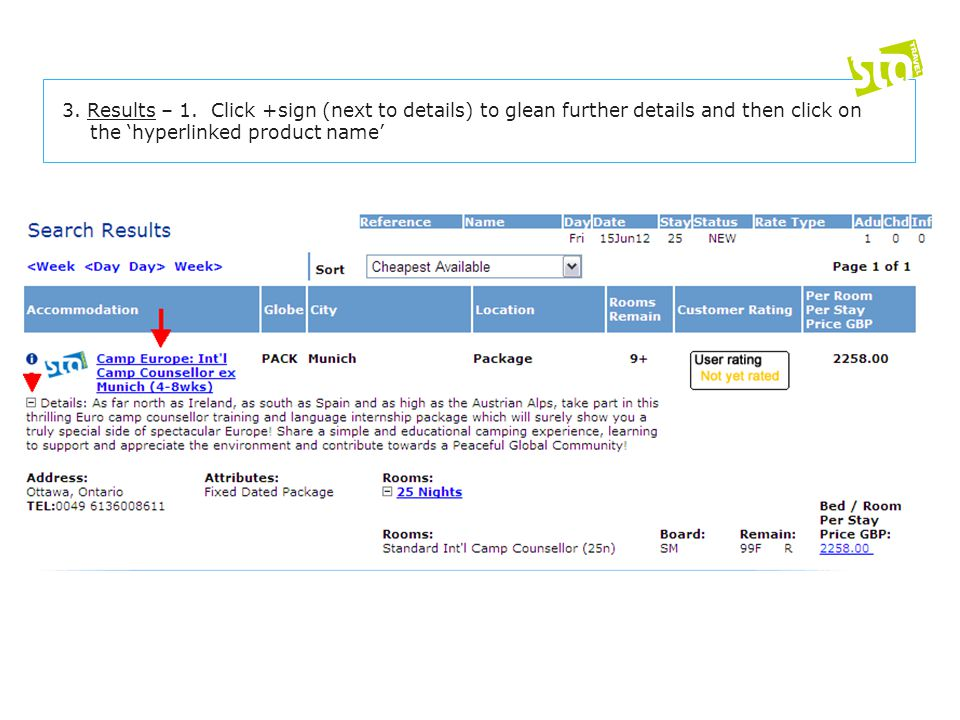 3. Results – 1. Click +sign (next to details) to glean further details and then click on the 'hyperlinked product name'