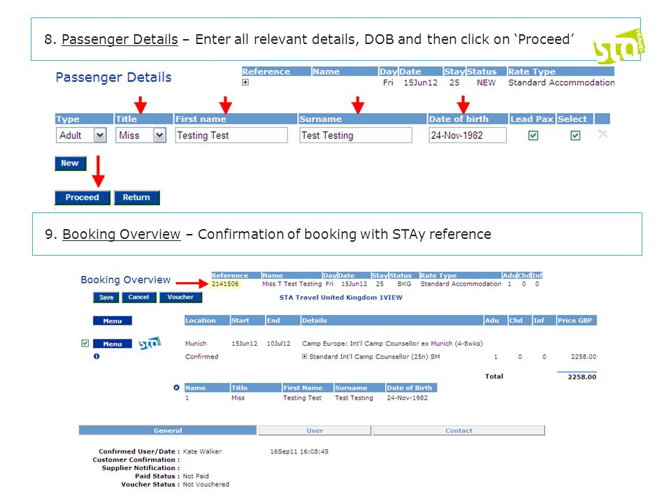 8. Passenger Details – Enter all relevant details, DOB and then click on 'Proceed' 9.