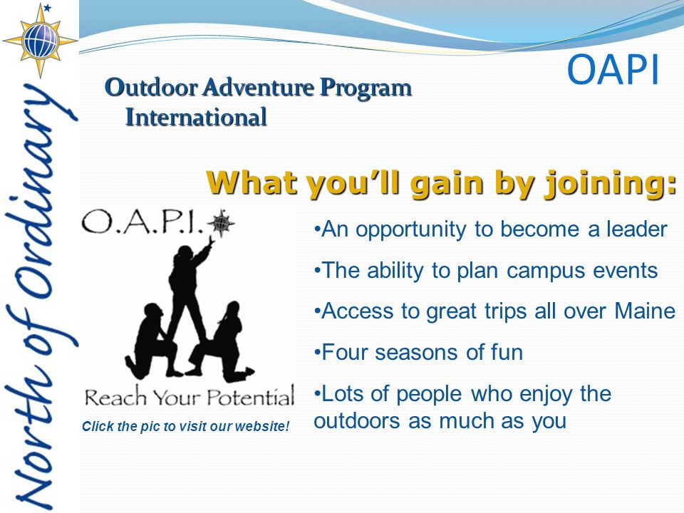 OAPI Outdoor Adventure Program International Click the pic to visit our website.