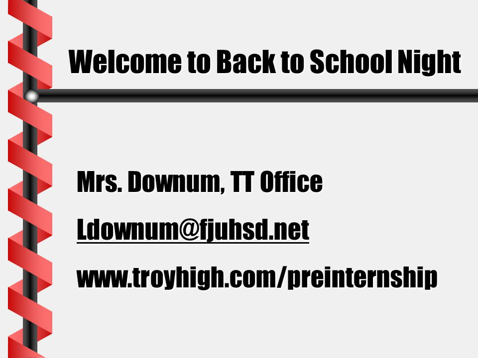 Welcome to Back to School Night Mrs.