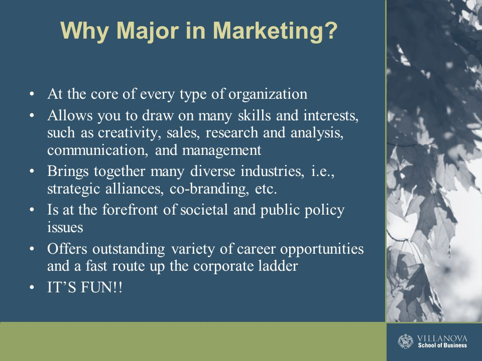 Marketing can be the gateway to other company experiences due to its integration with other fields Marketing careers are varied, universal, and fun You CAN find a job in marketing You CAN earn a strong salary in marketing You're going to have some fun in your job 23 Marketing Rocks!
