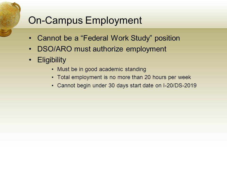 On-Campus Employment Where to find employment??.