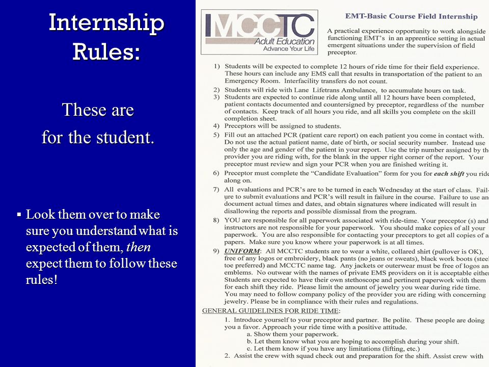 Internship Rules: These are for the student.
