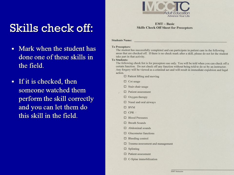 Skills check off:  Mark when the student has done one of these skills in the field.