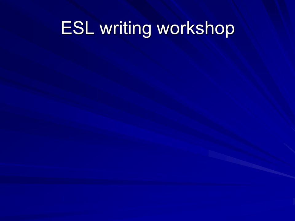 ESL writing workshop