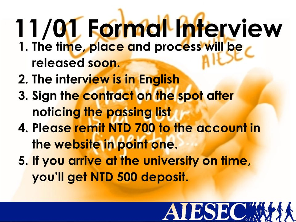 11/01 Formal Interview 1. The time, place and process will be released soon.
