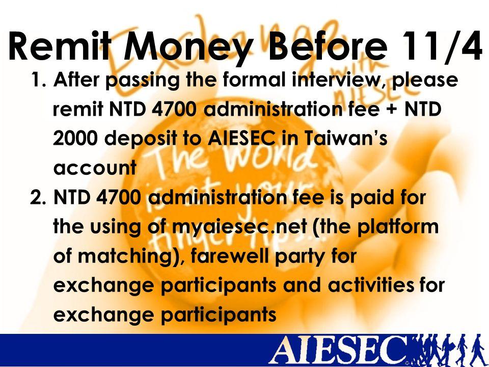 Remit Money Before 11/4 1.