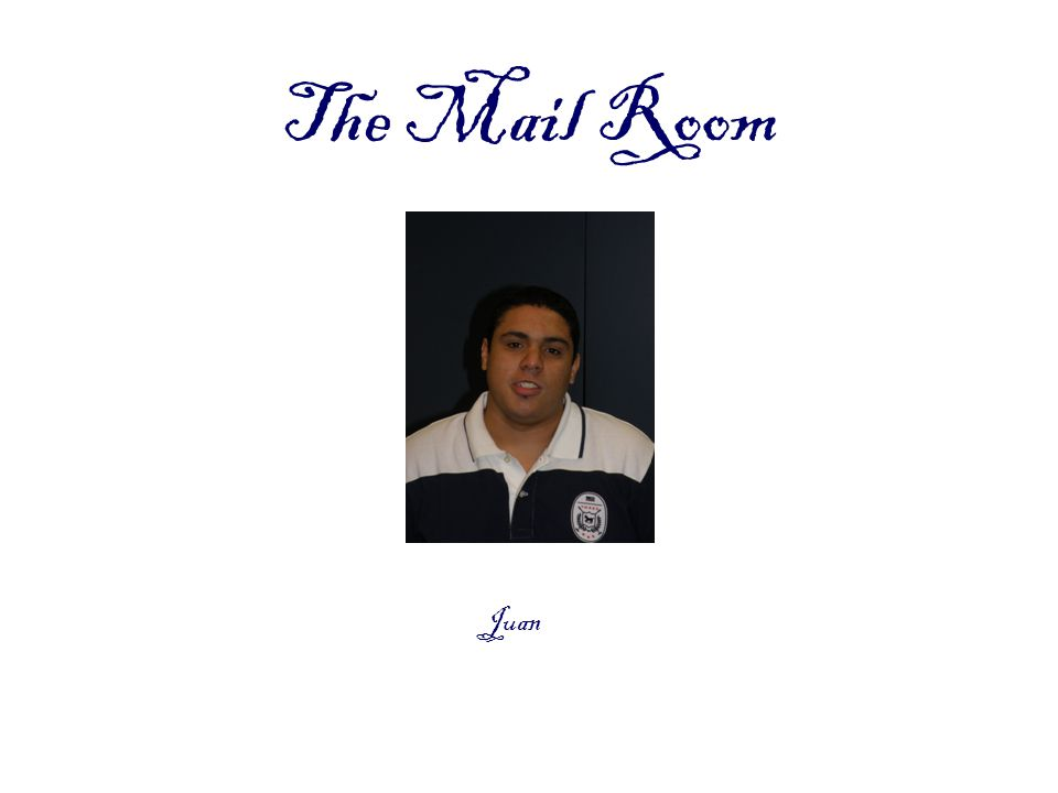 The Mail Room Juan