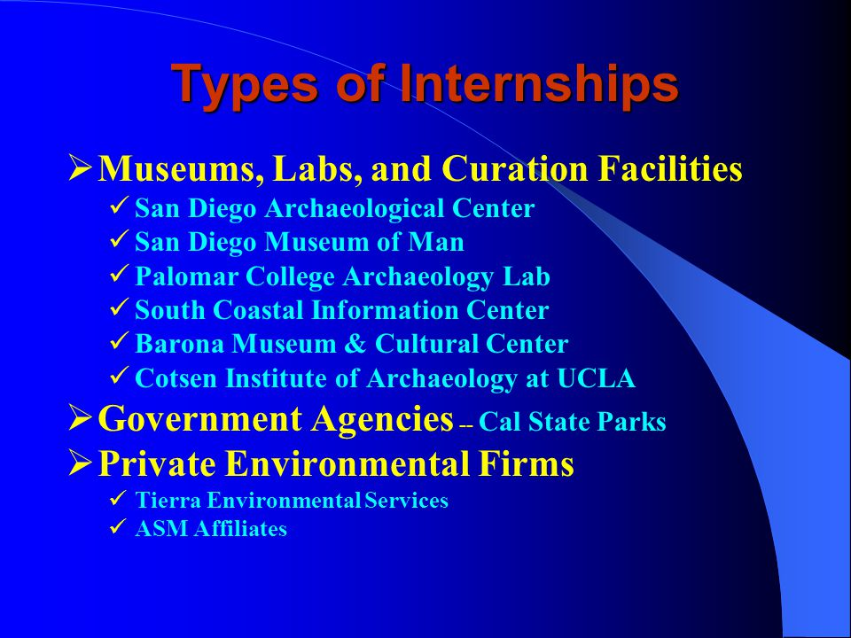 Internship Program 1996-2006* ANTH 297 – Special Problems in Archaeology, 1-3 Units CE 150 – Cooperative Education, 2 Units