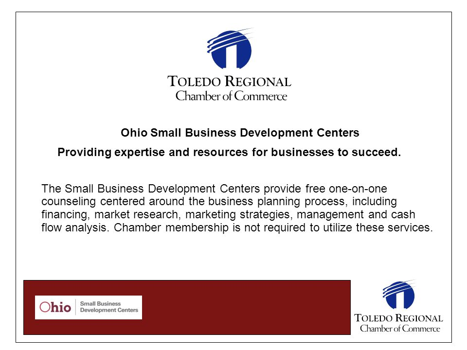 Ohio Small Business Development Centers Providing expertise and resources for businesses to succeed. The Small Business Development Centers provide fr