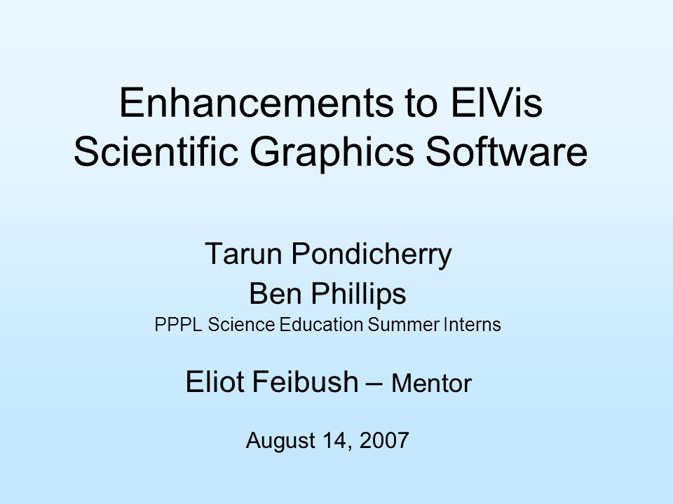 ElVis Overview Java based visualization software, graphs outputs of experiments, analysis, & simulation programs.