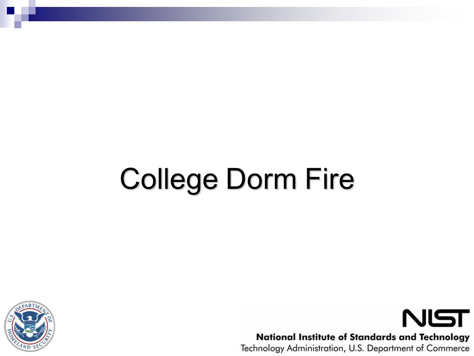 College Dorm Fire