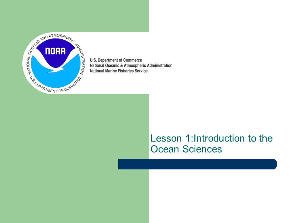 Lesson 1:Introduction to the Ocean Sciences