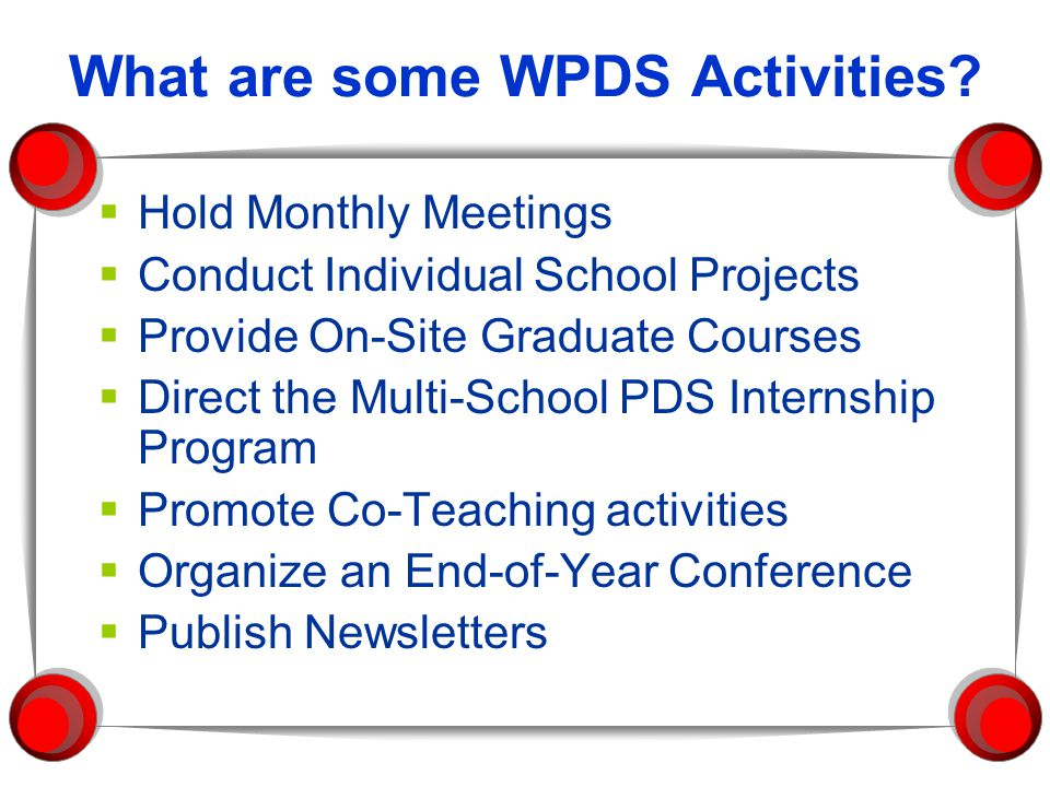 What are some WPDS Activities.