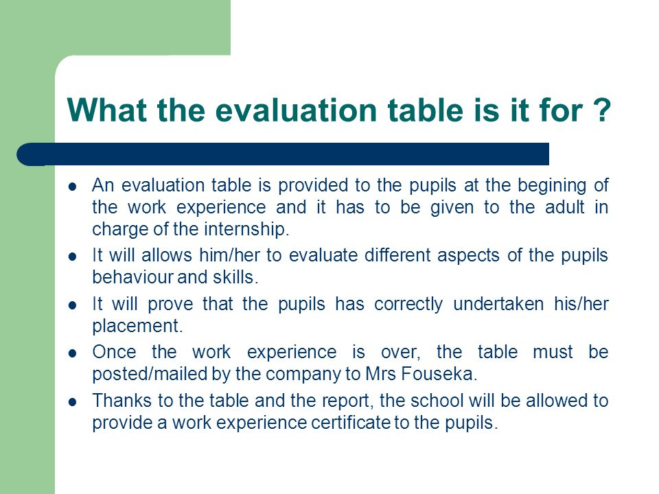 What the evaluation table is it for .