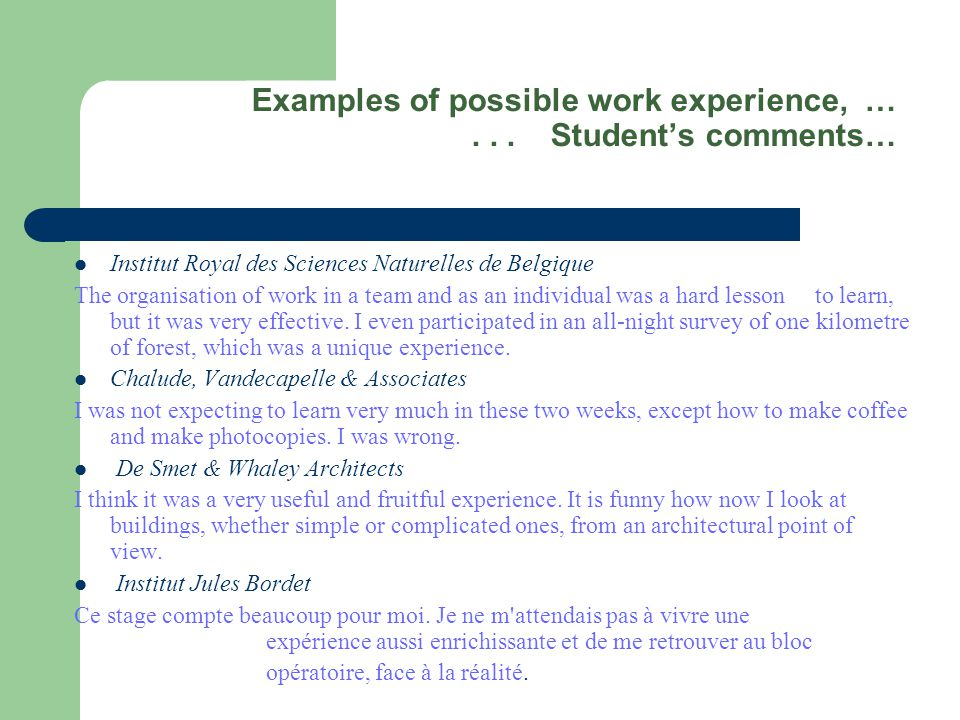 Examples of possible work experience, …...