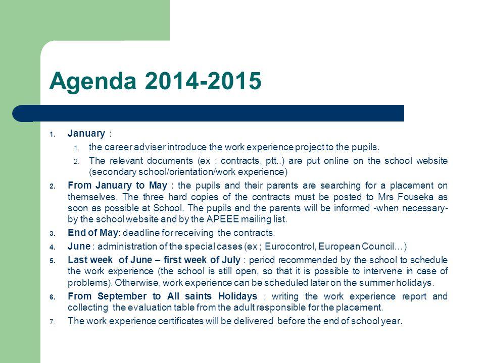 Agenda 2014-2015 1. January : 1.
