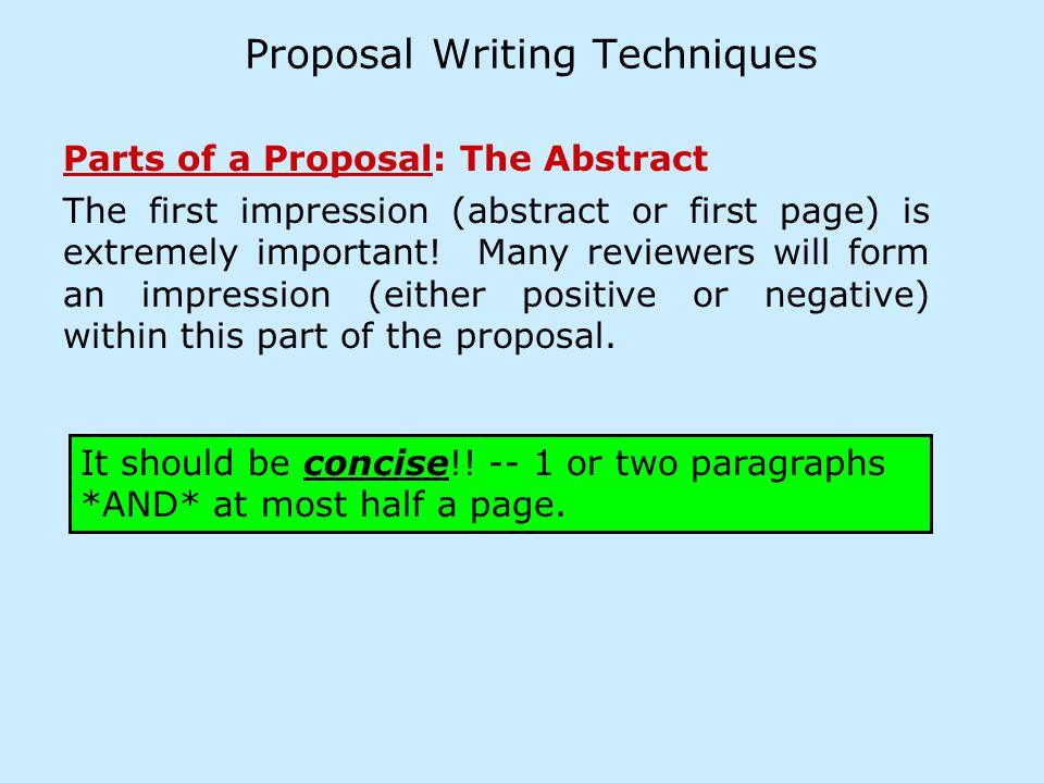 Proposal Writing Techniques The reviewers are highly educated individuals, conducting research in many diverse areas.