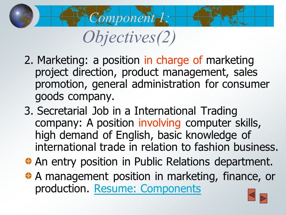 Component 1: Objectives(2) 2.