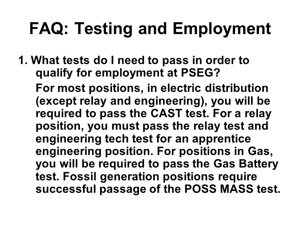 FAQ: Testing and Employment 1.