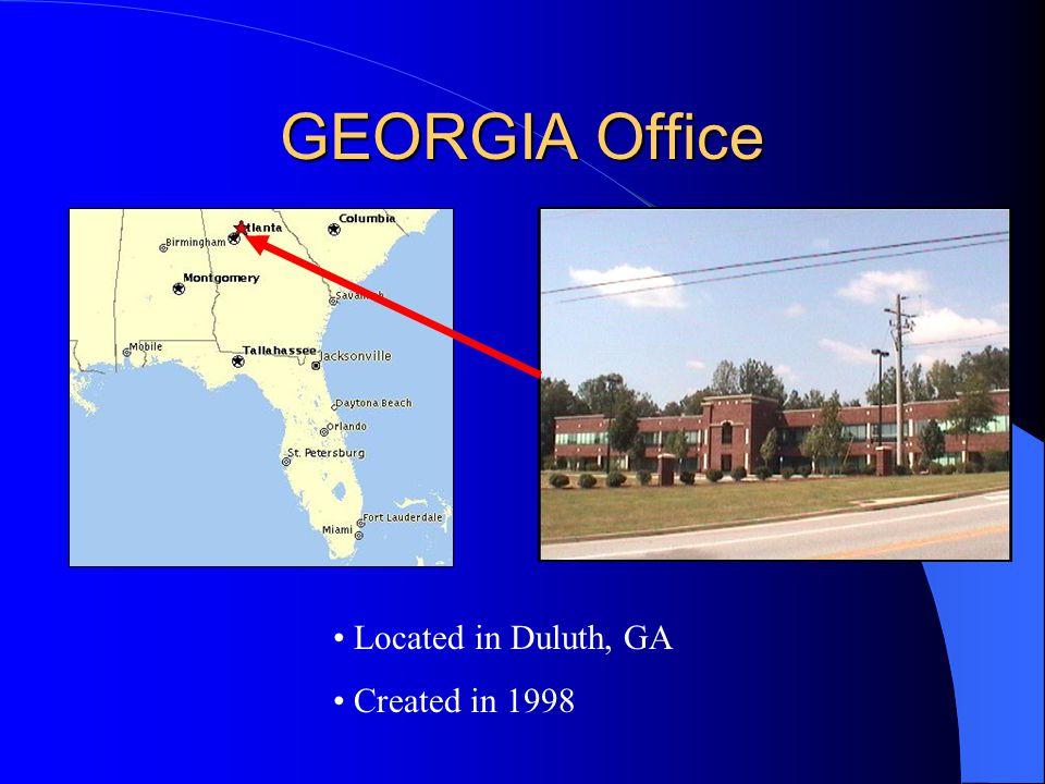 GEORGIA Office Located in Duluth, GA Created in 1998