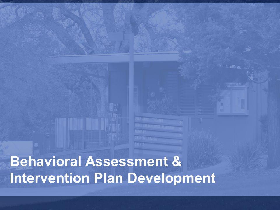 Behavioral Assessment & Intervention Plan Development