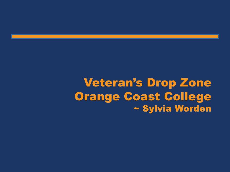 Veteran's Drop Zone Orange Coast College ~ Sylvia Worden
