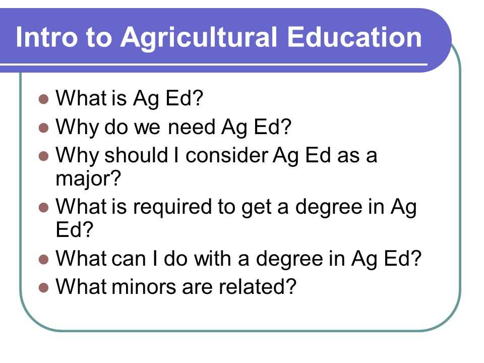 What is Ag Ed.