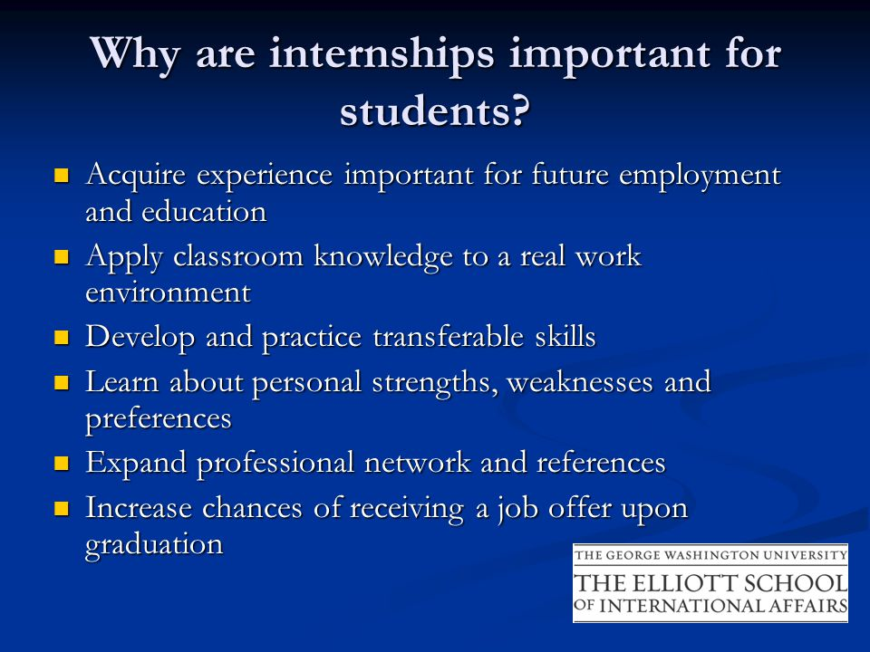 Why are internships important for students.