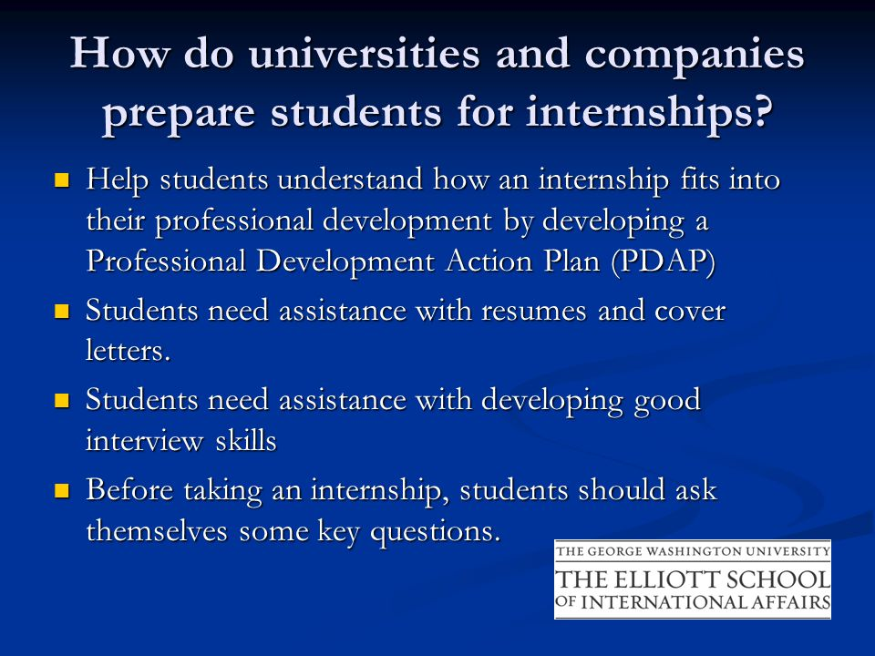 How do universities and companies prepare students for internships.