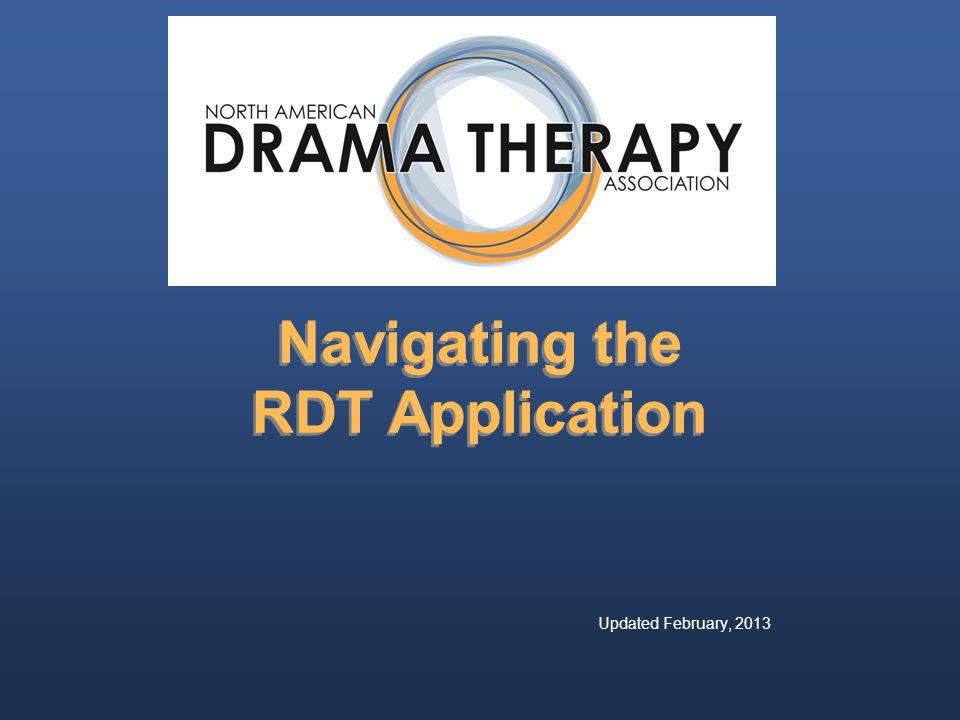 Navigating the RDT Application Updated February, 2013