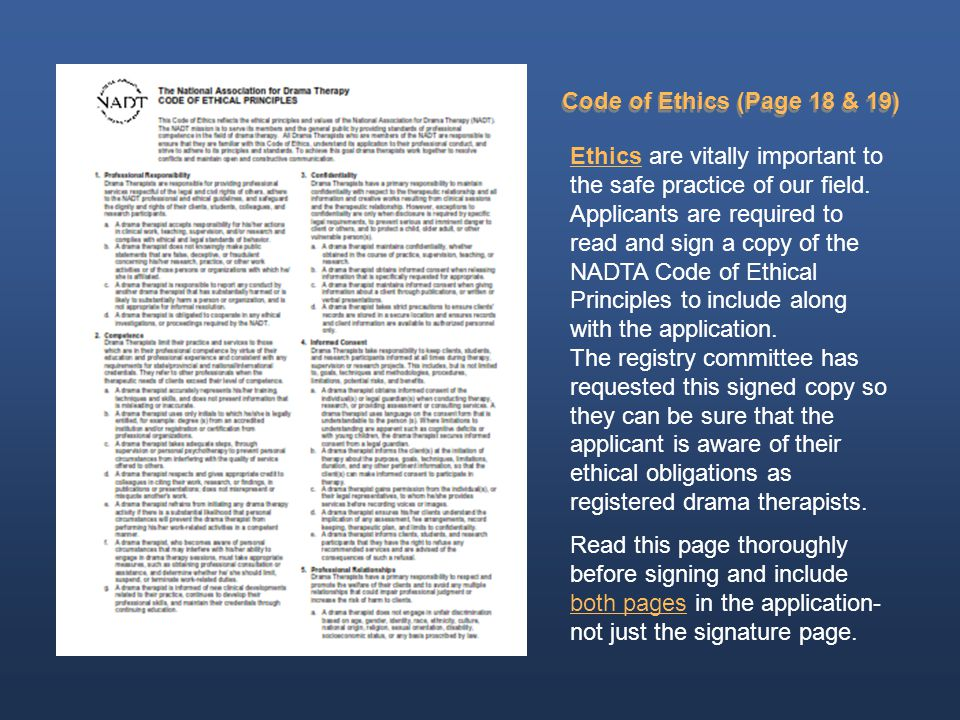 Code of Ethics (Page 18 & 19) Ethics are vitally important to the safe practice of our field.