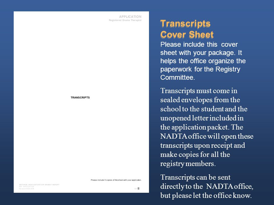 Transcripts Cover Sheet Please include this cover sheet with your package.