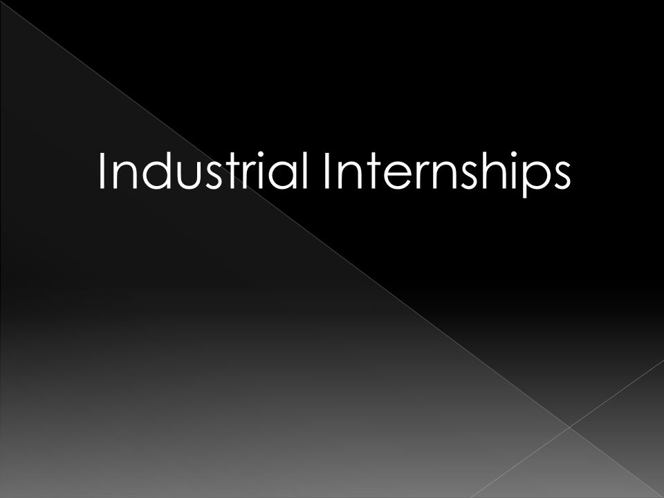 Industrial Internships