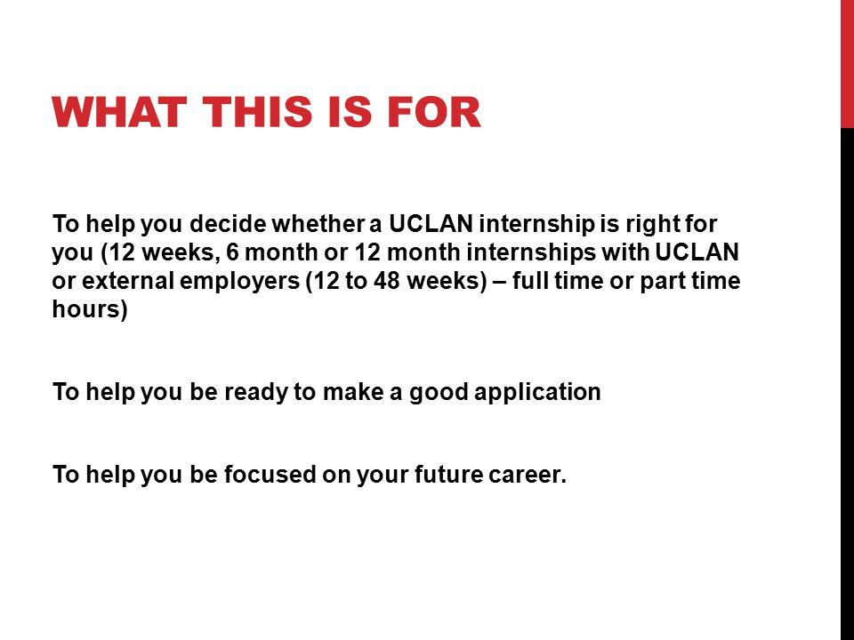 WHAT IS A UCLAN GRADUATE INTERNSHIP.What is an internship.