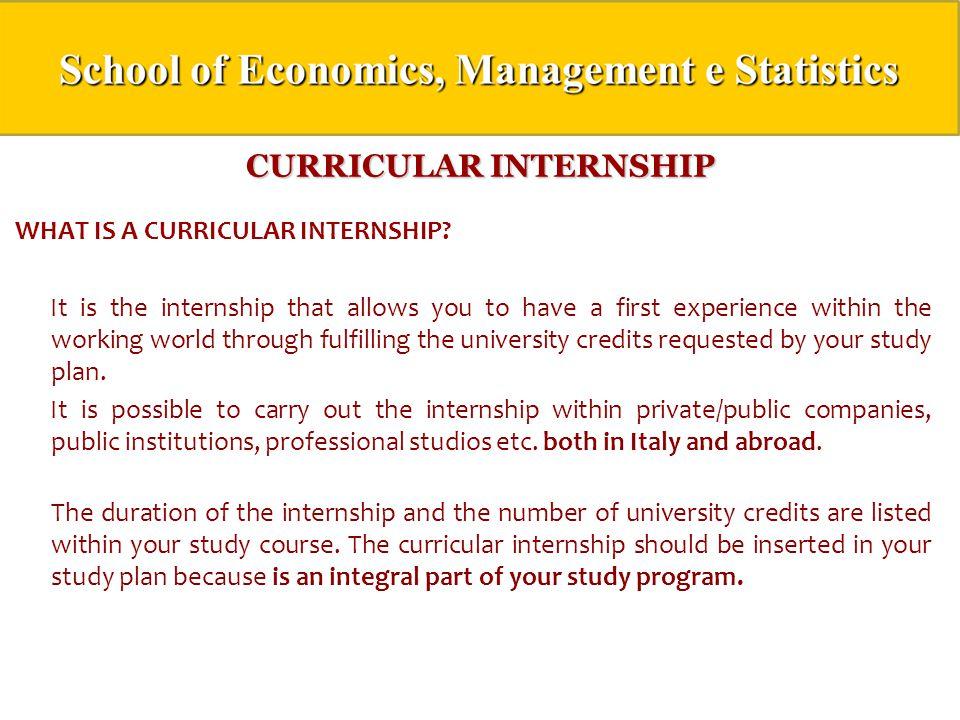 CURRICULAR INTERNSHIP WHAT IS A CURRICULAR INTERNSHIP.
