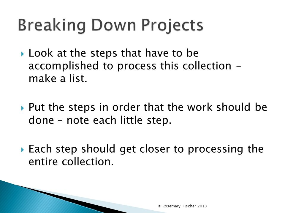  Look at the steps that have to be accomplished to process this collection – make a list.