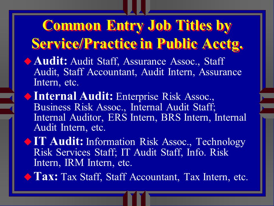 Common Entry Job Titles by Service/Practice in Public Acctg.