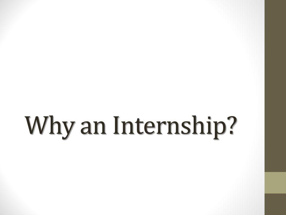 Why an Internship