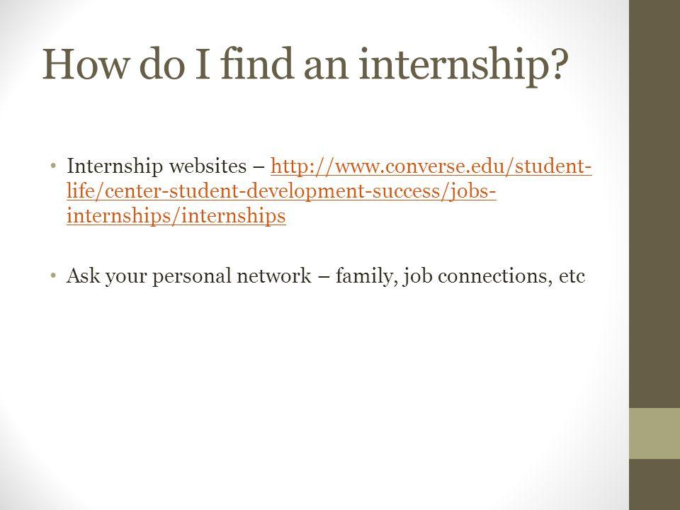 How do I find an internship.