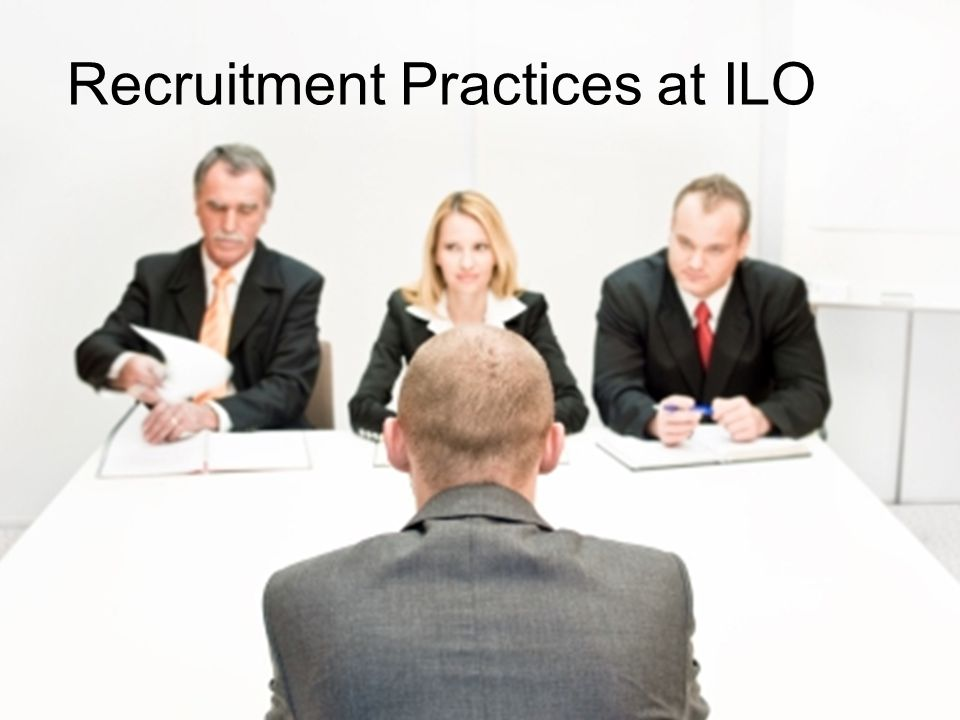 Recruitment Practices at ILO