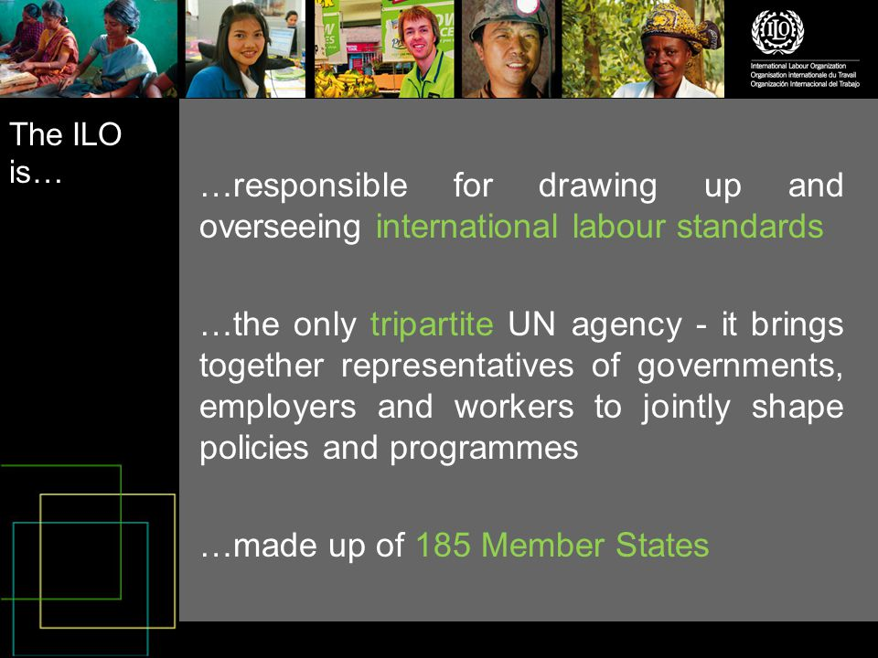 The ILO around the World …over 45 offices …5 regional offices.