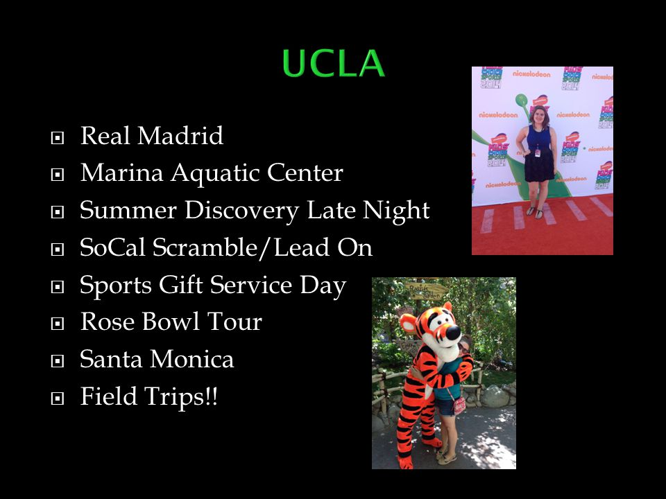  Real Madrid  Marina Aquatic Center  Summer Discovery Late Night  SoCal Scramble/Lead On  Sports Gift Service Day  Rose Bowl Tour  Santa Monica
