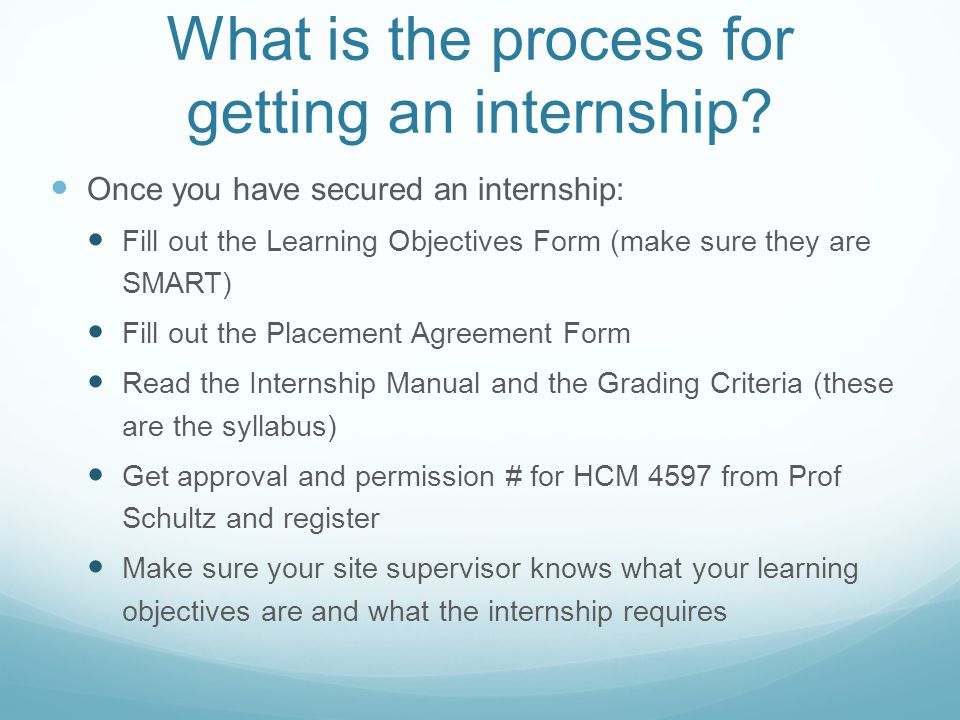 What is the process for getting an internship.